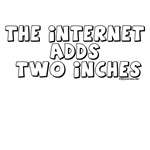The Internet Adds Two Inches