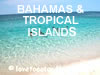 Bahamas / Caribbean / Islands
