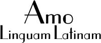 Amo Linguam Latinam