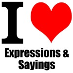 I Love Expressions and Sayings