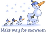 Make Way for Snowmen