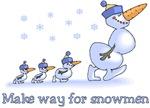 Make Way for Snowmen