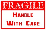 Fragile Handle With Care T-shirts & Gifts