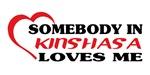 Somebody in Kinshasa loves me