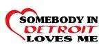 Somebody in Detroit loves me