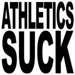 Athletics Suck