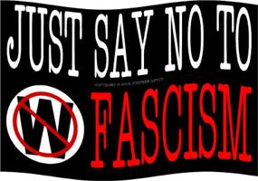 Just Say No To Fascism!