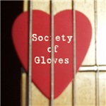 The Society of Gloves