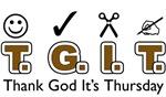 Thank God It's Thursday T.G.I.T.