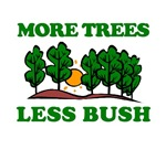 More Trees Less Bush.
