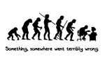 Evolution. Something, somewhere went terribly wron