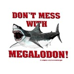 Don't Mess with Megalodon