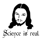 Science is real. Funny shirt