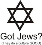 Got Jews?