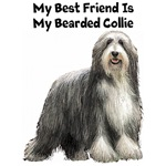 My Best Friend Is A Bearded Collie