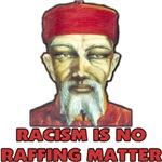 Racism Is No Raffing Matter