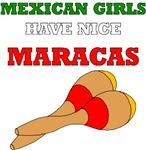 Mexican Girls Have Nice Maracas