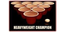 Beer Pong - Heavyweight Champion