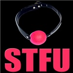 STFU (Shut The Fuck Up)