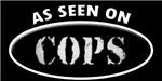 As Seen On COPS