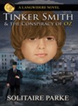 TINKER SMITH & THE CONSPIRACY OF OZ