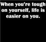 Tough On Yourself