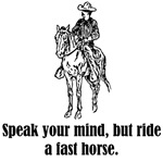 Ride A Fast Horse