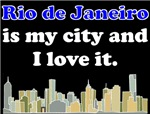 Rio de Janeiro Is My City And I Love It
