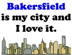 Bakersfield Is My City And I Love It