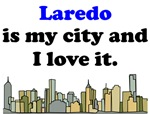 Laredo Is My City And I Love It
