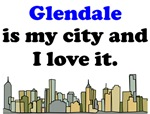 Glendale Is My City And I Love It