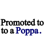Promoted to a Poppa