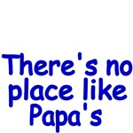 There's no place like Papa's