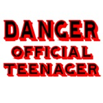 DANGER. OFFICIAL TEENAGER