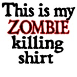 This Is My Zombie Killing Shirt.