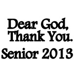 Dear God,Thank You. Senior 2013