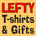 LEFTY/LEFT-HANDED T-SHIRTS AND GIFTS