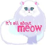 Its All About MEow!
