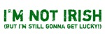 Not Irish Shirts, Hats & St. Patrick's Day Gear