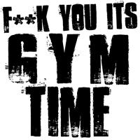 F**k You Gym time