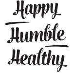 Happy Humble Healthy