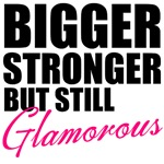 Bigger, Stronger..