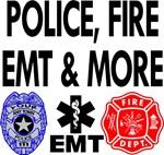 POLICE, FIRE, EMT & MORE