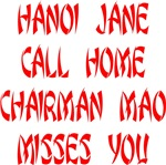 Hanoi Jane Call Home Chairman Mao Misses You