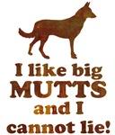 I like big mutts and I cannot lie