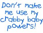Crabby baby powers