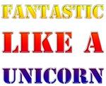 Fantastic Like A Unicorn