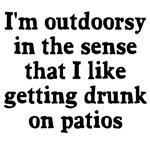 I'm outdoorsy patios