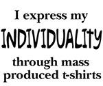 Express Individuality T-shirts