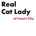 Real Cat Lady of Insert City